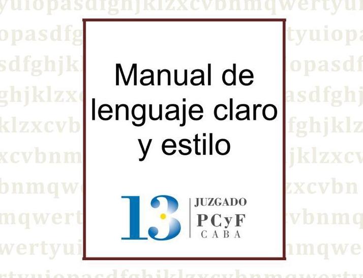 Manual de lenguaje claro y estilo Juzgado PCyF 13