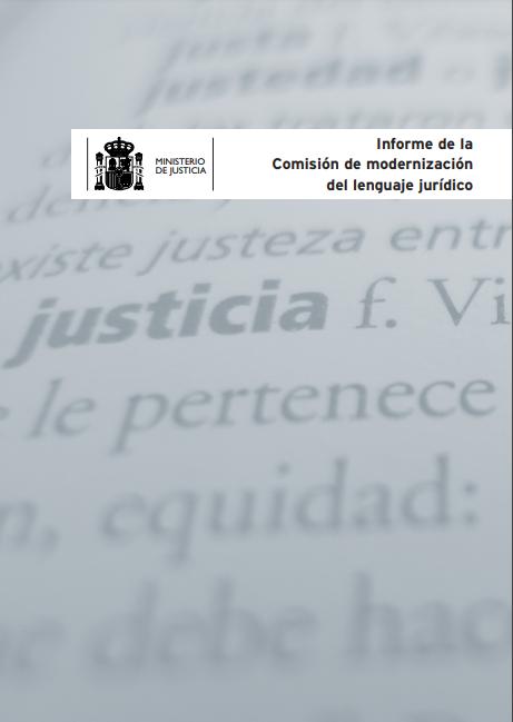 Informe de la Comision de Modernizacion del lenguaje juridico