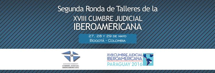 Justicia y lenguaje claro: por el derecho del ciudadano a comprender la justicia. XVIII Cumbre Judicial Iberoamericana.