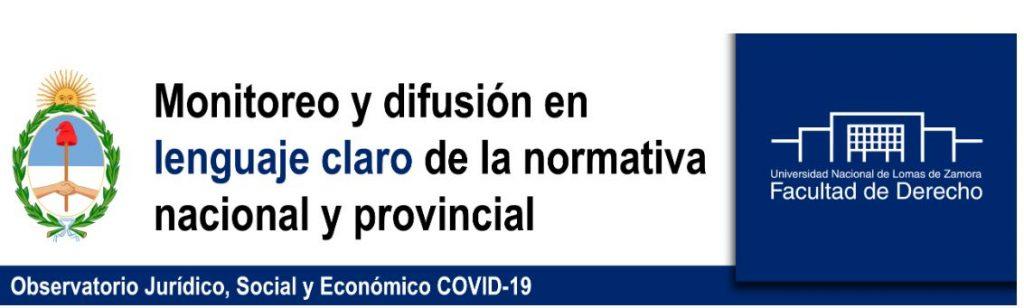 Monitoreo y difusión en lenguaje claro de la normativo nacional y provincial en relación con la pandemia del Coronavirus