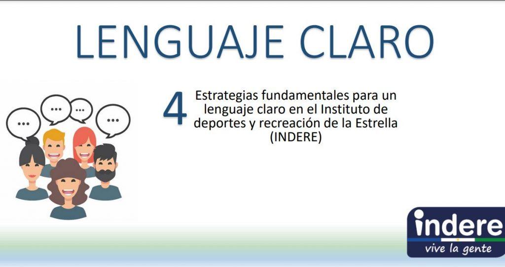 Estrategias fundamentales para un lenguaje claro en el Instituto de deportes y recreación de la Estrella (INDERE)